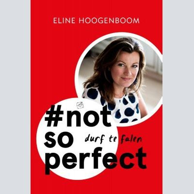'#Not so perfect' van Eline Hoogenboom